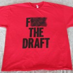 """F*** The Draft"" Shirt"