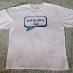 """Just Ask Savvy Dad"" Shirt"
